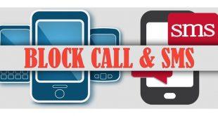 Cara Mudah Blokir SMS, Telepon, No Telefon Di Smartphone Android