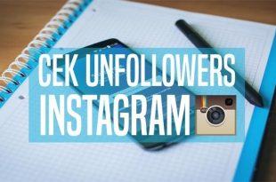Cara Mudah Mengetahui Siapa yang Unfollow Instagrammu