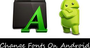 Cara Mudah Mengubah Font Android Tanpa Root