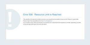 Cara Mudah Mengatasi Error 508 Resource Limit Is Reached Pada website
