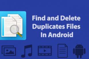 Cara Mudah Menghapus File Duplikat di Android