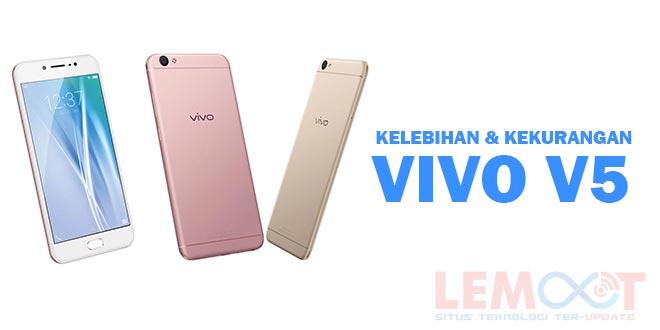 vivo v5. kelebihan vivo v5, kekurangan vivo v5