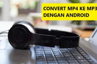 cara convert video mp4 ke audio mp3