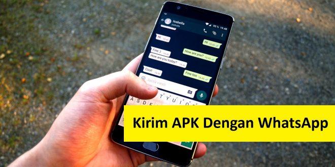 cara mengirim apk dengan whatsapp